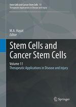 Stem Cells and Cancer Stem Cells, Volume 11  - M.A. Hayat