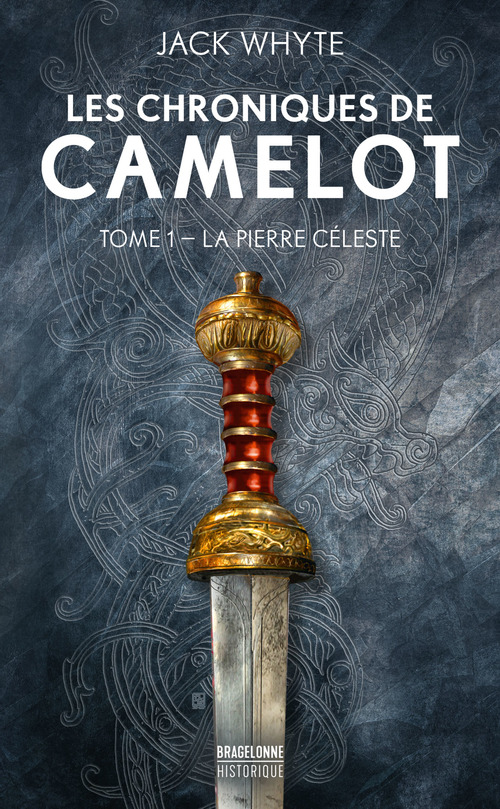 Les chroniques de Camulod T.1 ; la pierre céleste