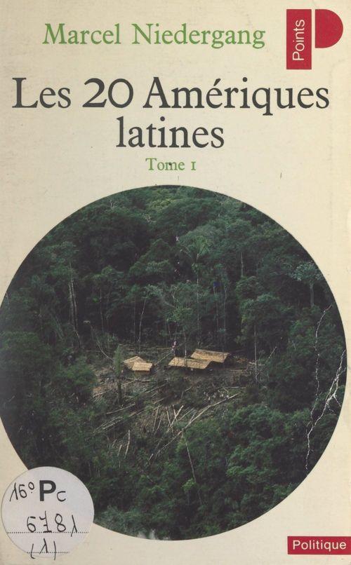 Les vingt Amériques latines (1)