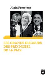 Vente Livre Numérique : Les grands discours des Prix Nobel de la paix  - Alain Frerejean