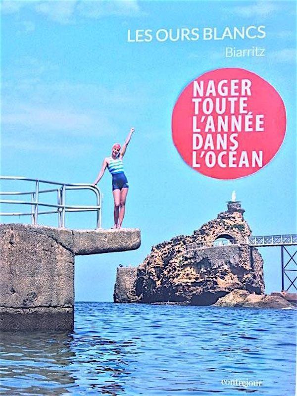 Les Ours blancs, Biarritz ; nager toute l'année dans l'océan