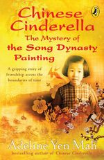 Vente Livre Numérique : Chinese Cinderella: The Mystery of the Song Dynasty Painting  - Adeline Yen Mah