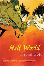 Vente Livre Numérique : Half World  - Goto Hiromi