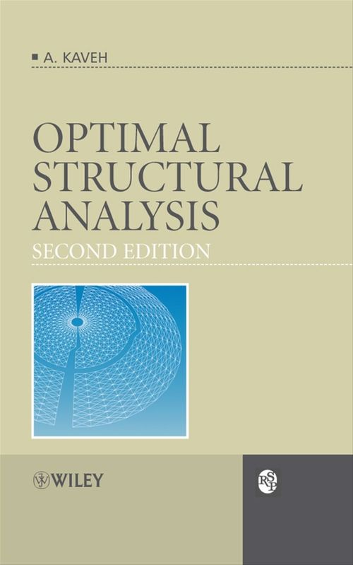 Optimal Structural Analysis  - Ali Kaveh