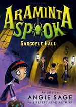 Vente Livre Numérique : Araminta Spook: Gargoyle Hall  - Angie Sage