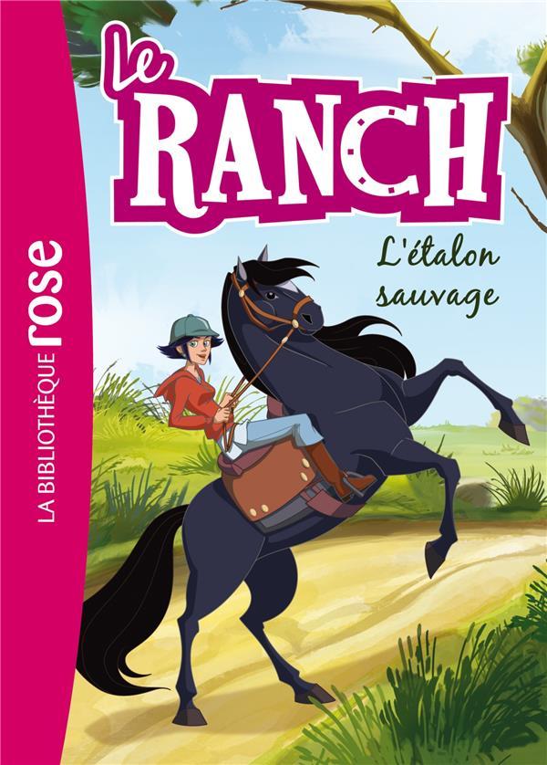 Le ranch T.1 ; l'étalon sauvage
