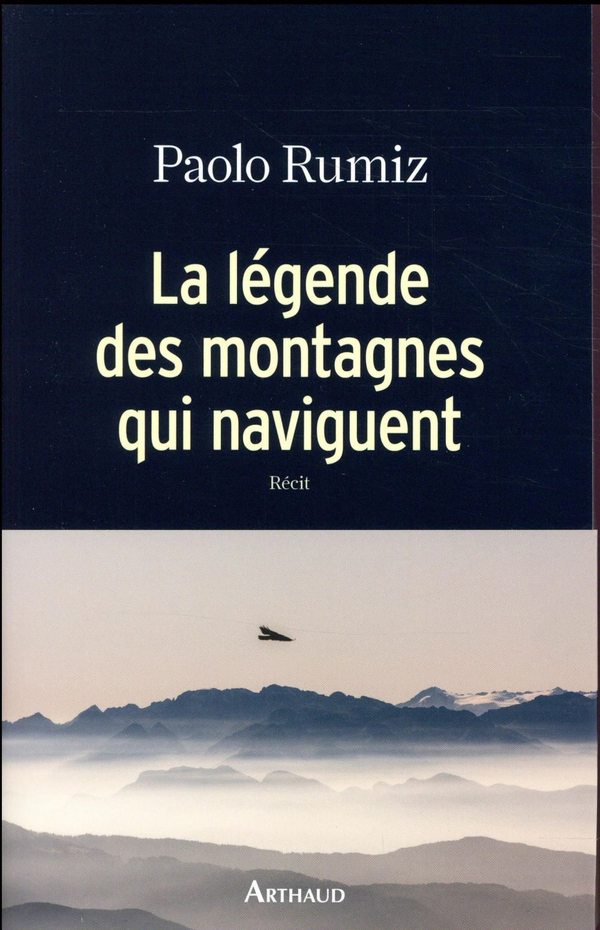 La légende des montagnes qui naviguent
