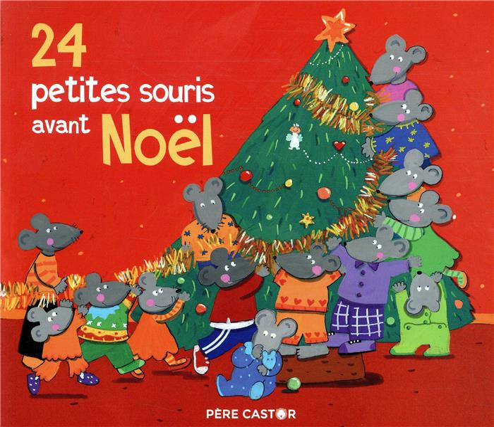 24 petites souris avant Noêl