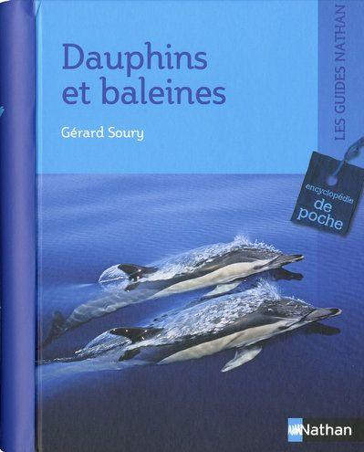 Dauphins Et Baleines Gerard Soury Nathan Grand Format Librairies Autrement
