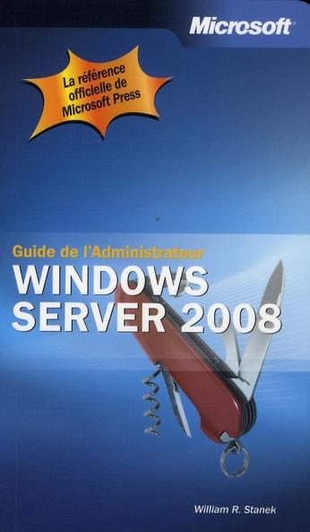 GUIDE DE L'ADMINISTRATEUR ; Windows Server 2008