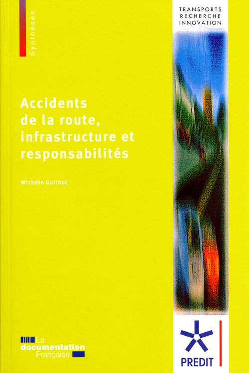 Accidents De La Route, Infrastructure Et Responsabilites
