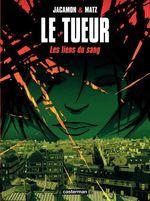 Vente Livre Numérique : Le Tueur (Tome 4) - Les liens du sang  - Matz