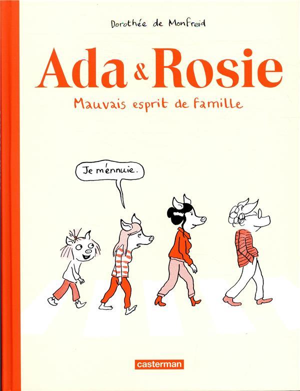 Ada & Rosie ; mauvais esprit de famille