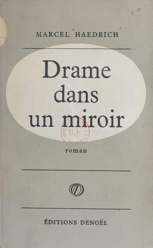 Drame dans un miroir