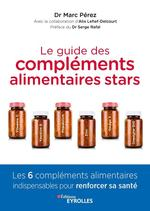 Vente Livre Numérique : Le guide des compléments alimentaires stars  - Marc Pérez - Alix Lefief-Delcourt