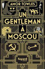 Vente Livre Numérique : Un gentleman à Moscou  - Amor Towles