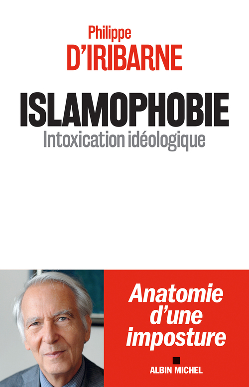 Islamophobie ; intoxication idéologique