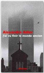 Vente EBooks : J'ai vu finir le monde ancien  - Alexandre Adler