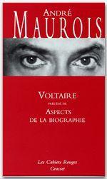 Voltaire ; aspects de la biographie