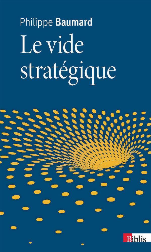 Le Vide Strategique