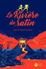 Vente EBooks : La Rivière de satin  - Jean-François Chabas