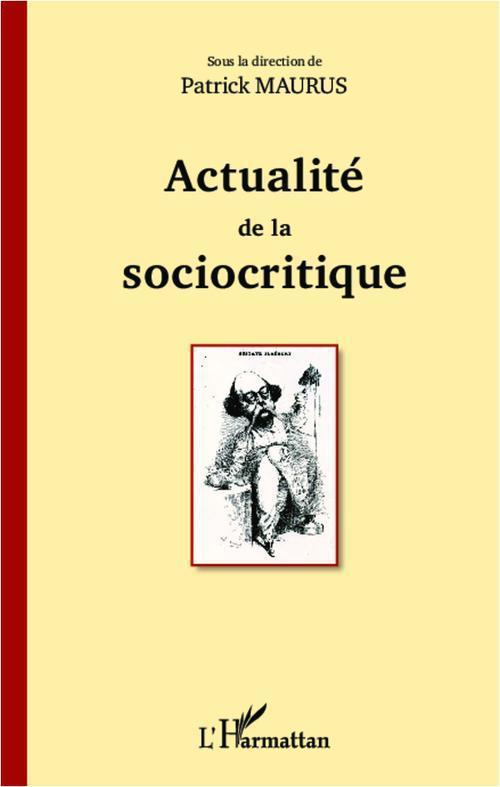 Actualité de la sociocritique