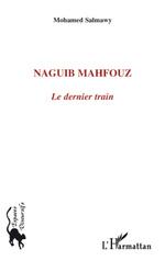 Naguib Mahfouz  - Mohamed Salmawy