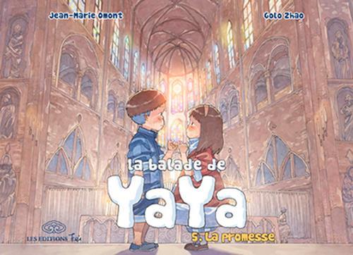 la balade de Yaya t.5 ; la promesse