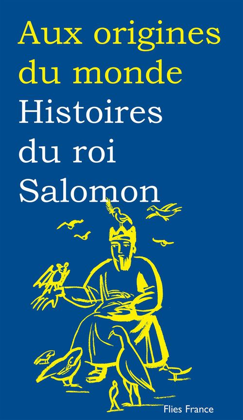 Histoires du roi Salomon