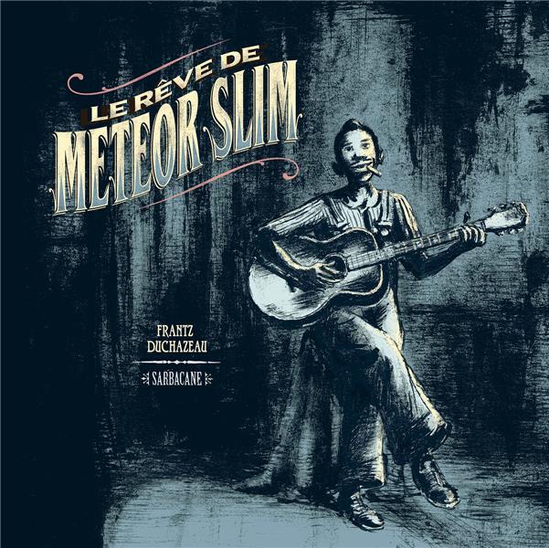 Le rêve de Meteor Slim