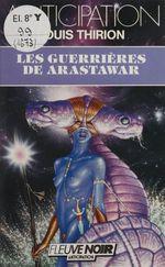 Les Guerrières de Arastawar  - Louis Thirion - Thirion/L