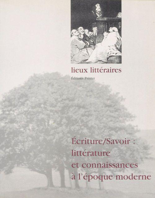 écrire savoir : litterature