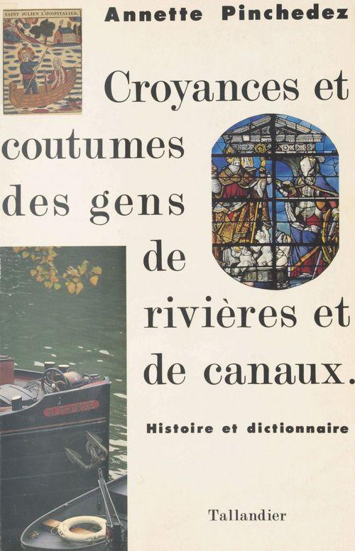 Croyances et coutumes des gens de rivieres et de canaux