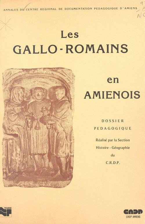 Les Gallo-Romains en Amiénois