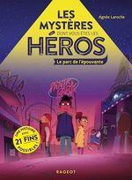 Vente Livre Numérique : Les mystères dont vous êtes les héros - Le parc de l'épouvante  - Agnès Laroche