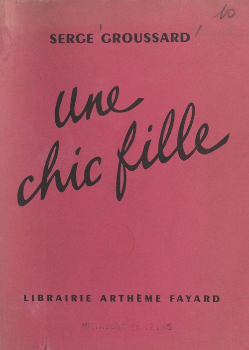 Une chic fille  - Serge Groussard