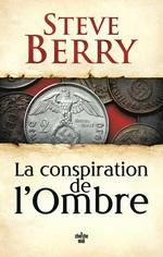 Vente Livre Numérique : La Conspiration de l'ombre  - Steve Berry