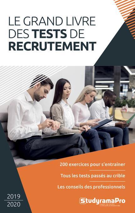 COLLECTIF - LE GRAND LIVRE DES TESTS DE RECRUTEMENT (EDITION 20192020)
