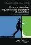 Pour une innovation équilibrée entre exploration et exploitation ; le tableau de bord de l'innovateur