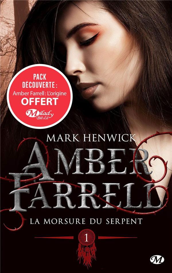 Amber Farrell T.1 ; la morsure du serpent