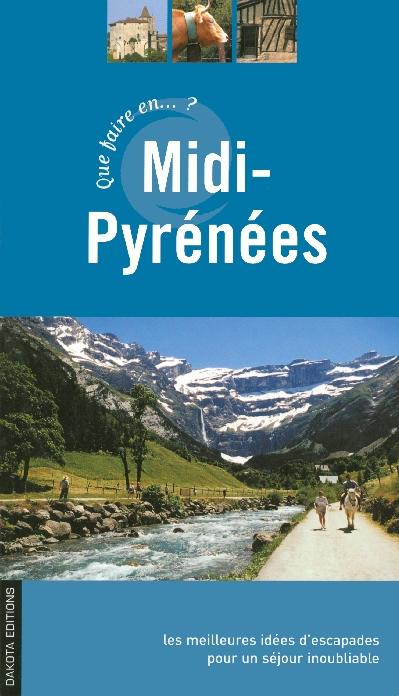 Que faire en Midi-Pyrénées ?