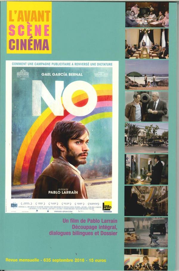 L'avant-scene cinema t.635 ; no, de pablo larrain