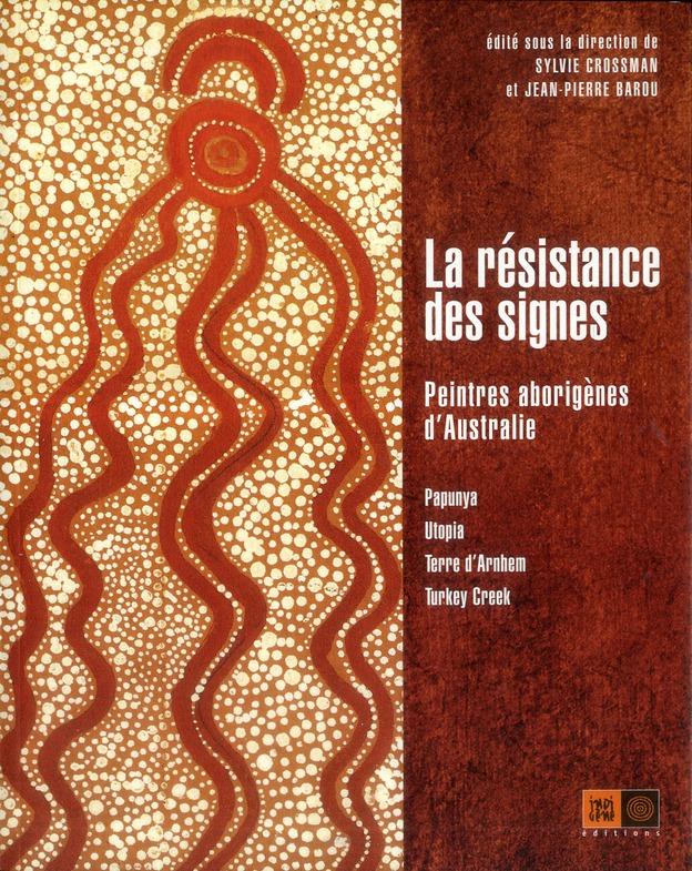 Peintres aborigènes d'Australie ; Papunya, Utopia, Terre d'Arnhem, Turkey Creek