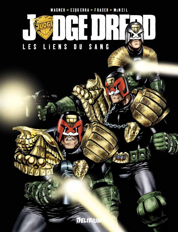 Judge Dredd ; les liens du sang