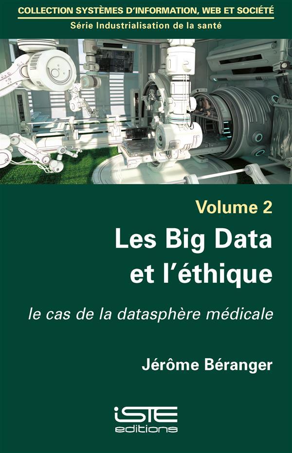 les Big Data et l'éthique ; le cas de la datasphère médicale
