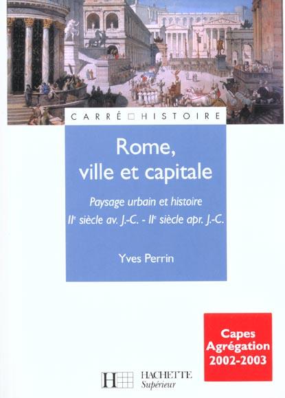 rome, ville et capitale - iie siecle av. j.-c. / iie siecle apr. j.-c. - iie siecle av. j.-c. - iie