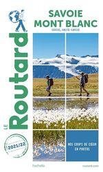 Vente Livre Numérique : Guide du Routard Savoie, Mont Blanc 2021-22  - Collectif - Collectif Hachette