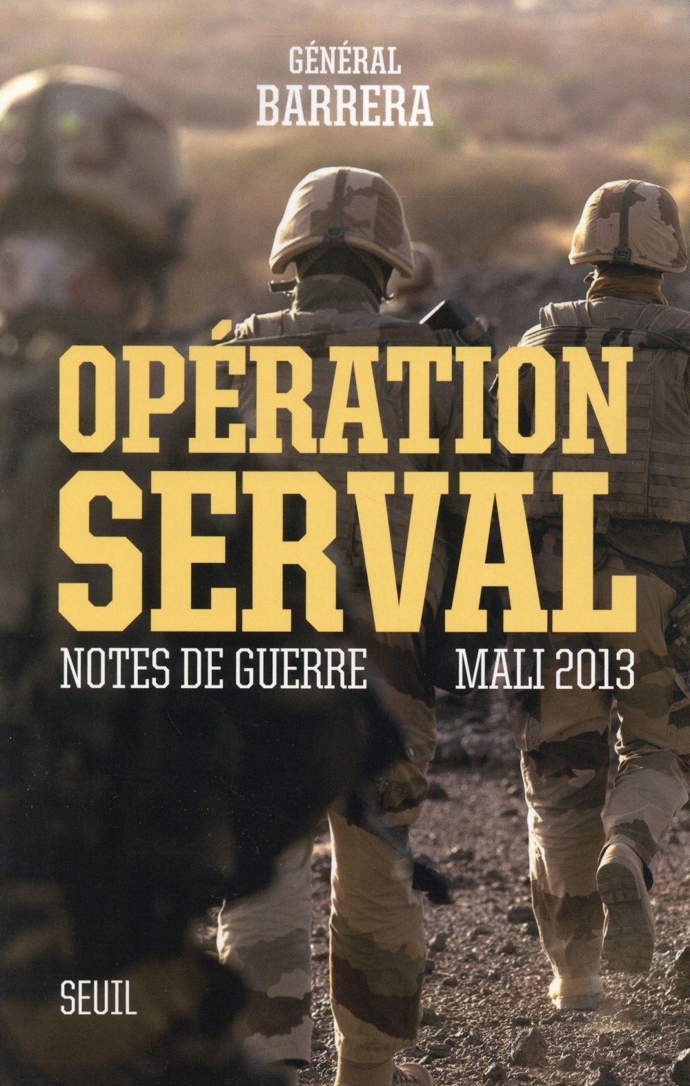 Opération Serval ; notes de guerre, Mali 2013