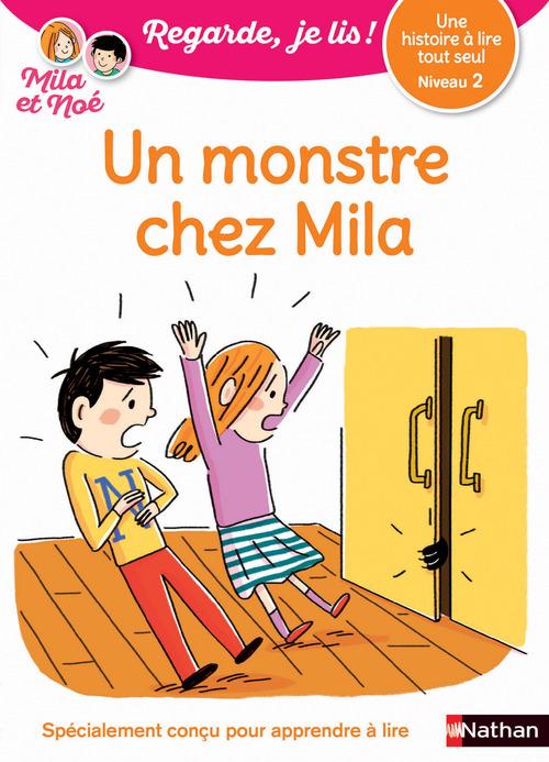 Regarde, je lis ! ; un monstre chez Mila ; niveau 2