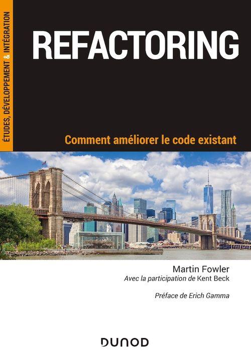 Refactoring ; comment améliorer le code existant